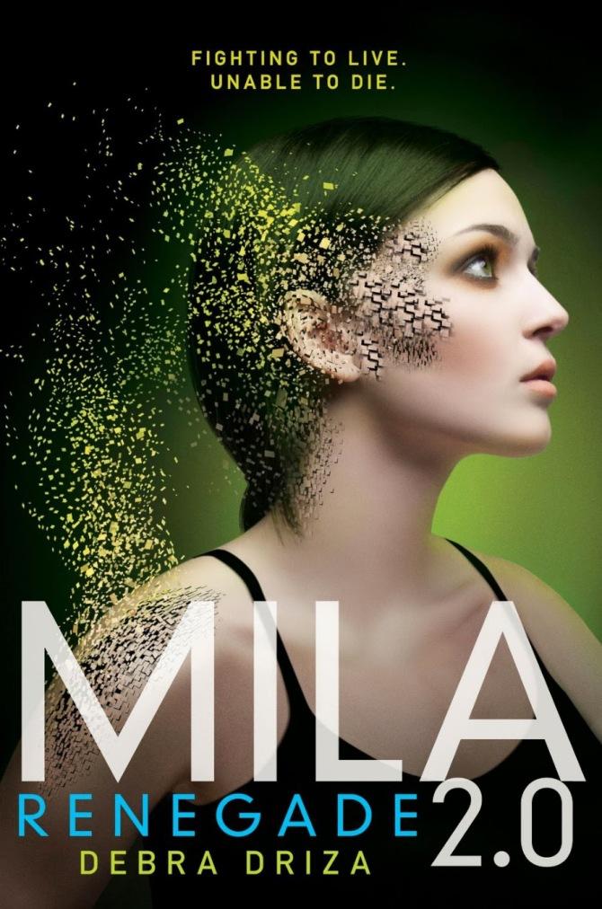 Mila 2_0 Renegade by Debra Driza