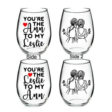 Best Friend Wine Glass - Best Friend - You're the Ann to my Leslie SET OF 2 OPTION 15 oz Stemless Wine Glass
