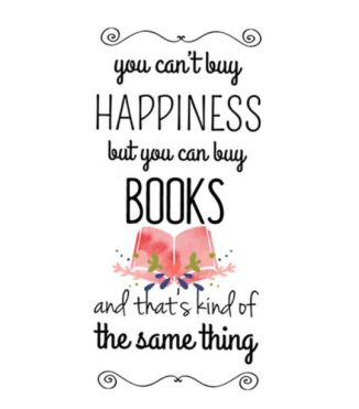 You-cant-buy-happiness-but-you-can-buy-books-and-thats-kind-of-the-same-thing-Anonymous-quote-540x616