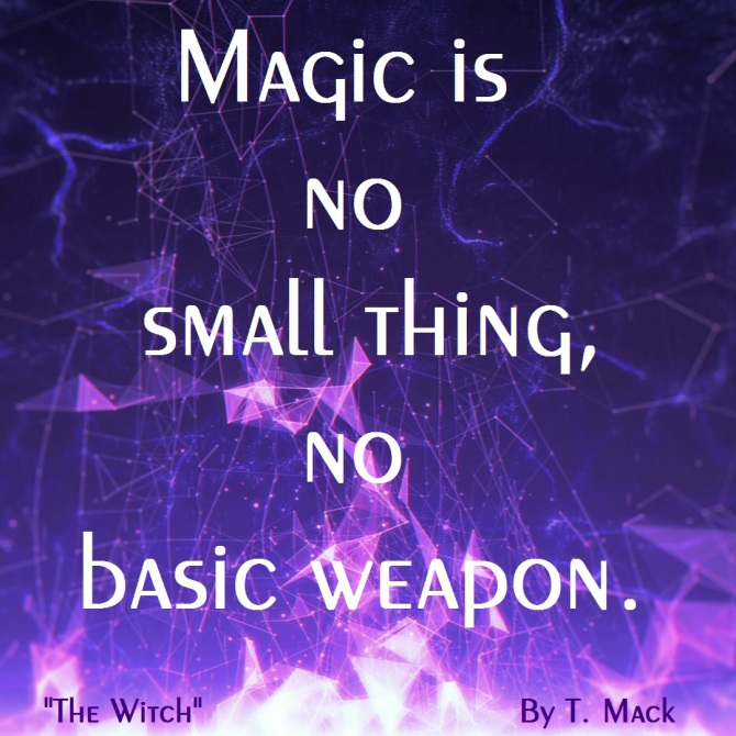 The Witch Quote - Magic 2